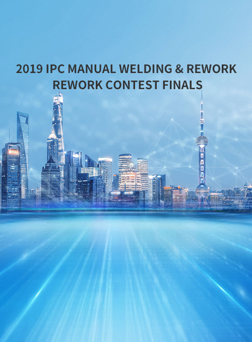 IPC 2019 Hand Soldering & Rework/ Repair Competition